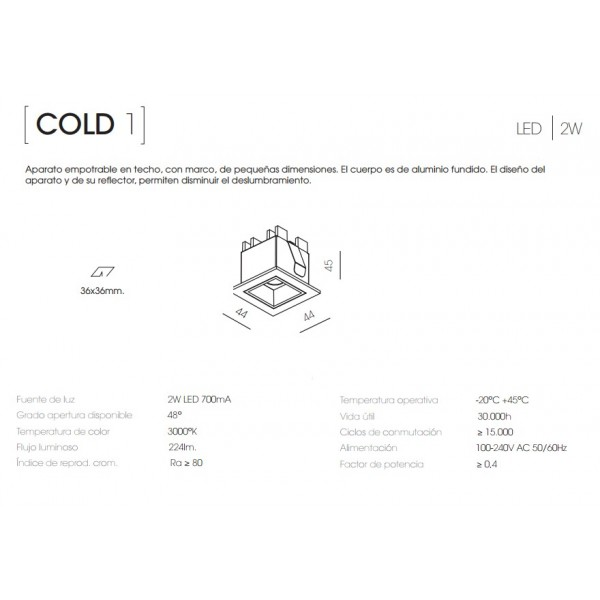 EMPOTRABLE COLD 1 METALARC 2W 48º 3000K BLANCO